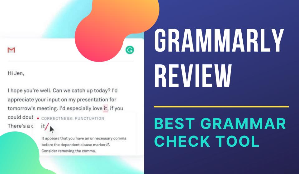 Grammarly Grammar Check Tool